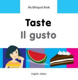 My Bilingual Book-Taste (English-Italian)