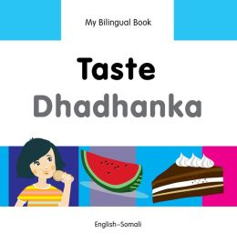 My Bilingual Book-Taste (English-Somali)