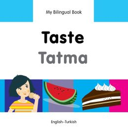 My Bilingual Book-Taste (English-Turkish)