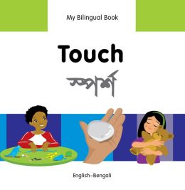 My Bilingual Book-Touch (English-Bengali)