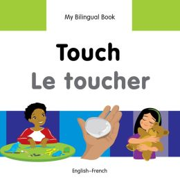 My Bilingual Book-Touch (English-French)