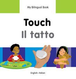 My Bilingual Book-Touch (English-Italian)