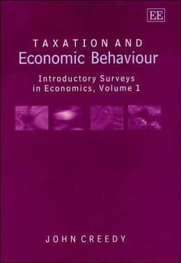 Taxation and Economic Behaviour: Introductory Surveys in Economics