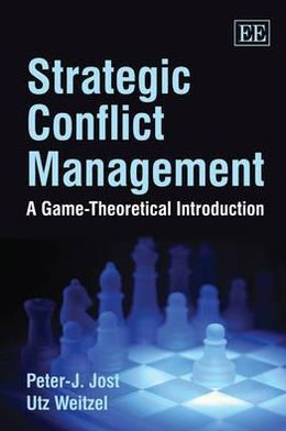 Strategic Conflict Management: A Game-Theoretical Introduction
