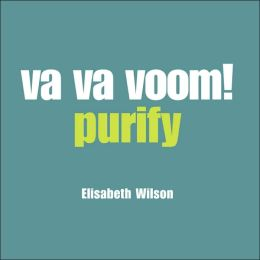 VA VA Voom!: Purify