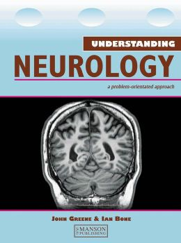Understanding Neurology: A Problem-Oriented Approach