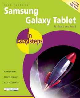 Samsung Galaxy Tablet in Easy Steps: For Tab 2 and Tab 3 (covers Android Jelly Bean)