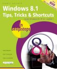 Book Cover Image. Title: Windows 8.1 Tips, Tricks & Shortcuts in Easy Steps, Author: Stuart Yarnold