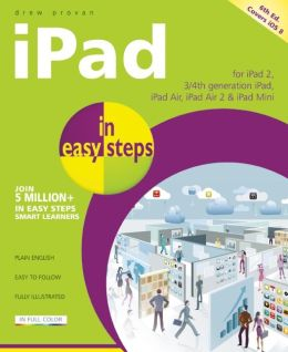 iPad in Easy Steps: Covers iOS 8