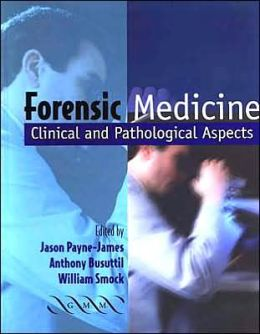 Forensic Medicine: Clinical and Pathological Aspects
