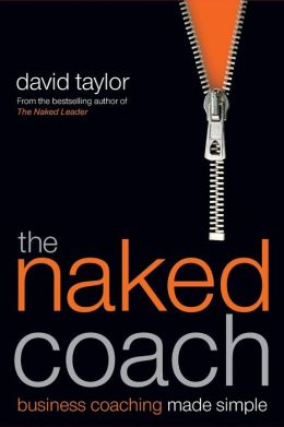 Naked Coach: Business Coaching Made Simple