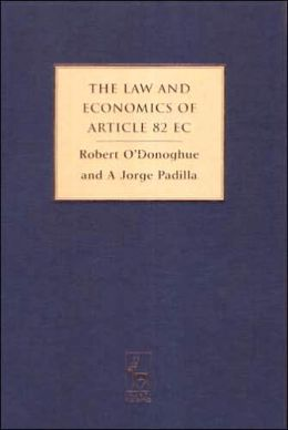 The Law and Economics of Article 82 EC