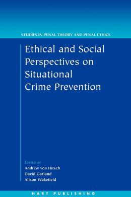 Ethical And Social Perspectives On Situational Crime Prevention
