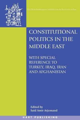Constitutional Politics In The Middle East