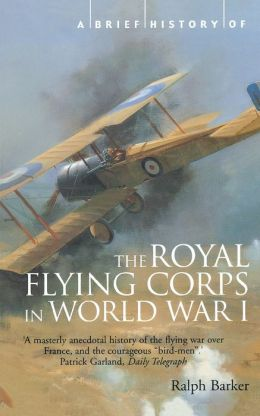 A Brief History of the Royal Flying Corps in World War I