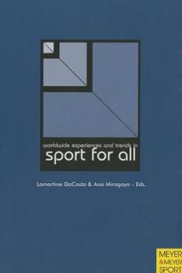 Worldwide Experiences and Trends in Sport for All