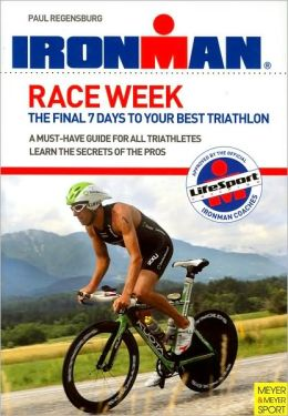 Ironman: Race Week