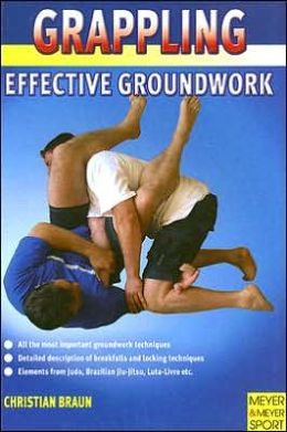 Grappling: Effective Groundwork Techniques