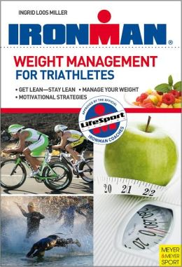 Ironman: Weight Management for Triathletes