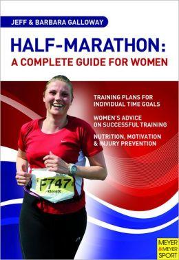 Half-Marathon: A Complete Guide for Women