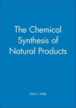 The Chemical Synthesis of Natural Products