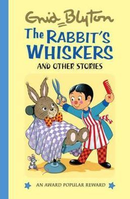 The Rabbit's Whiskers & Other Stories