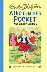Hole In Her Pocket, A & Other Stories