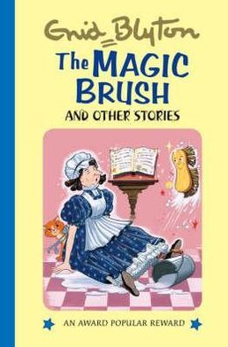 The Magic Brush & Other Stories