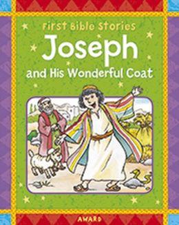 Joseph And His Wonderful Coat