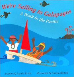 We're Sailing to Galapagos: A Week in the Pacific
