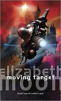 Moving Target (Vatta's War Series #2)