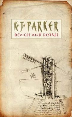 Devices and Desires (Engineer Trilogy Series #1)