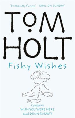 Fishy Wishes: Omnibus 7: Wish You Were Here & Djinn Rummy