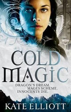 Cold Magic (Spiritwalker Trilogy #1)