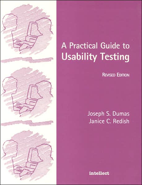 Practical Guide to Usability Testing