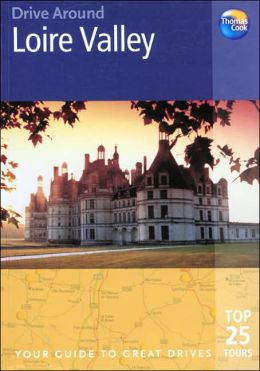 Drive Around Loire Valley: Your Guide To Great Drives