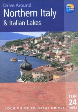 Drive Around Northern Italy and Italian Lakes