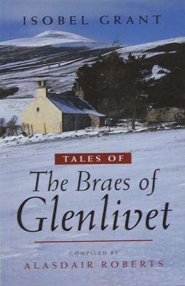 Tales of the Braes of Glenlivet