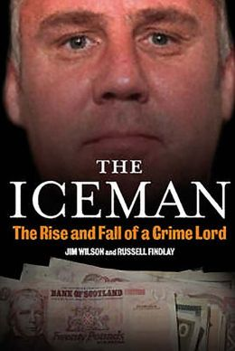 The Iceman: The Rise and Fall of a Crime Lord