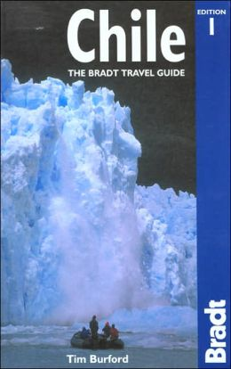 Chile: The Bradt Travel Guide