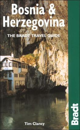 Bosnia and Herzegovina (Bradt Travel Guide Series): The Bradt Travel Guide