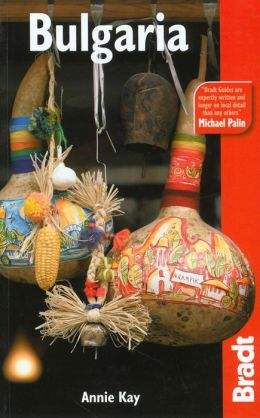 Bulgaria: The Bradt Travel Guide