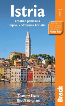 Istria: Coratian Peninsula, Rijeka, Slovenian Adriatic