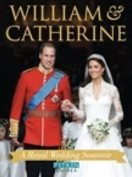 William & Kate: A Wedding Souvenir