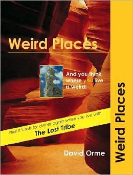 Weird Places