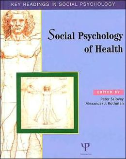 Social Psychology of Health: Key Readings