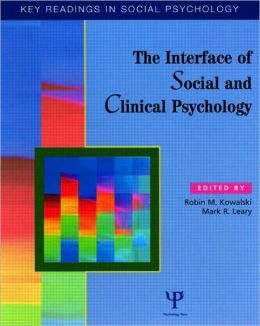 Interface of Social and Clinical Psychology: Key Readings