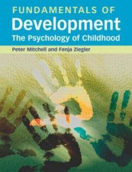 Fundamentals of Development: The Psychology of Childhood