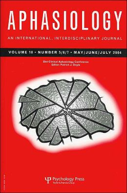 Aphasiology: An International Interdisciplinary Journal, 33rd Annual Clinical Aphasiology Conference