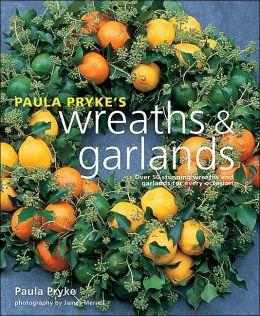PAULA PRYKE'S WREATHS & GARLANDS